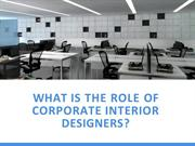 What is the role of Corporate Interior Designers?