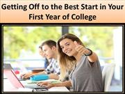 Getting Off to the Best Start in Your First Year of College
