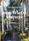 Make Your Property Market-Ready with Home Staging Services