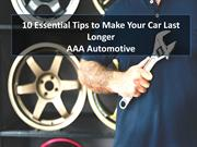 Top 10 Essential Tips to Make Your Car Last Longer