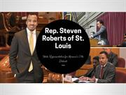 Rep Steven Roberts of St Louis - Dedicated to His Constituents