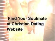 Find Your Soulmate at Christian Dating Website