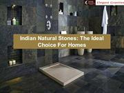 Indian Natural Stones: The Ideal Choice For Homes