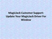 MagicJack Customer Support: Update Your MagicJack Driver For Windows