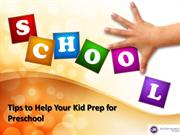 Tips to Help Your Kid Prep for Preschool