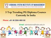 5 Top Trending PG Diploma Courses Currently In India