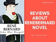 Rene Bernard Novel - Read the Reviews about this Novel