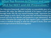 SKLE | Best NEET and JEE institute in Delhi NCR | SK Learner Education