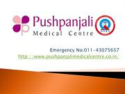 Best Hospital in Delhi -  Pushpanjali Medical Centre