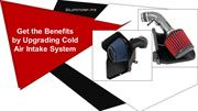 Get the Benefits by Upgrading Cold Air Intake System