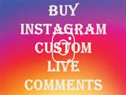 Buy Instagram Custom Live Comments – Make your Post Outstanding