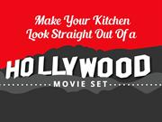 How to Make Your Kitchen Look Straight Out Of a Hollywood Movie Set