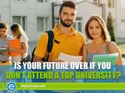 What Might not Attending a Top University Mean to Your Future