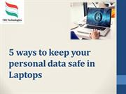 5-ways-to-keep-your-personal-data-safe-in-laptops