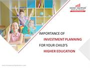 Child Education Planning For Their Bright Future
