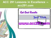 ACC 291 Lessons in Excellence / acc291.com