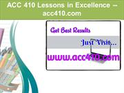 ACC 410 Lessons in Excellence / acc410.com