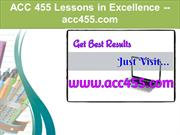 ACC 455 Lessons in Excellence / acc455.com