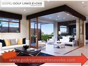 Godrej Golf Links Evoke is delivering a residential projects