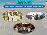 Barn Wedding Groundwork You Must Do Before You Start