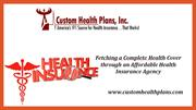 Fetching a Complete Health Cover through an Affordable Health Insuranc
