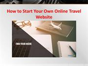 How to start your own online travel agency