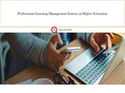 Professional Learning Management Systems in Higher Education