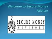 Secure Money Advisors  Your Premier Retirement Planning Partner
