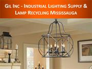 Gil Inc - Industrial Lighting Supply & Lamp Recycling Mississauga