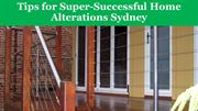 Tips for Super-Successful Home Alterations Sydney