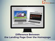 Difference Between the Landing Page Over the Homepage