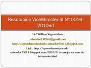 Resoluci�n ViceMinisterial N� 0016-2010e