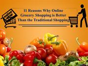 11 Reasons Why Online Grocery Shopping is Better Than the Traditional