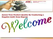 Assure Your Product Quality By Conducting a Supplier Audit from Expert