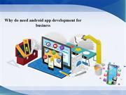 Specification of android app development for business