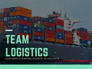 What Services Customs Clearing Agents in Kolkata can Provide You