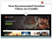 Inspirational Best Christian Videos – Crossflix