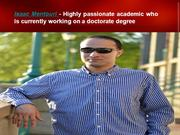 Isaac Mentouri - who is currently working on a doctorate degree