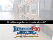 Flood Damage Restoration Durham NC