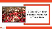 5 Tips To Get Ready For Trade Show