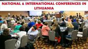 NATIONAL & INTERNATIONAL CONFERENCES IN LITHUANIA