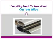 Need To Know About Custom Mica and Mica Materials Axim Mica