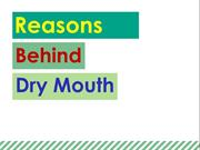 Reasons Behind Dry Mouth