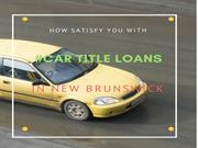 Car Title Loans New Brunswick - Bad Credit Car Loan