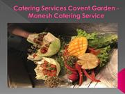 Catering Services Covent Garden - Manesh Catering Service