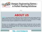 Heatgen Engineering System - A Perfect Heating Solutions