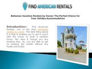 Bahamas Vacation Rentals by Owner-The Perfect Choice for Your Holiday