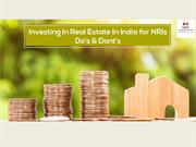 Do's & Dont's on Investing In Real Estate In India for NRI's
