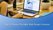 Tips To Choose The Right Web Design Company