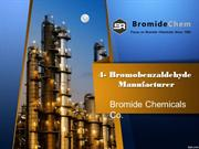 4- Bromobenzaldehyde Manufacturer - Bromide Chemicals Co.